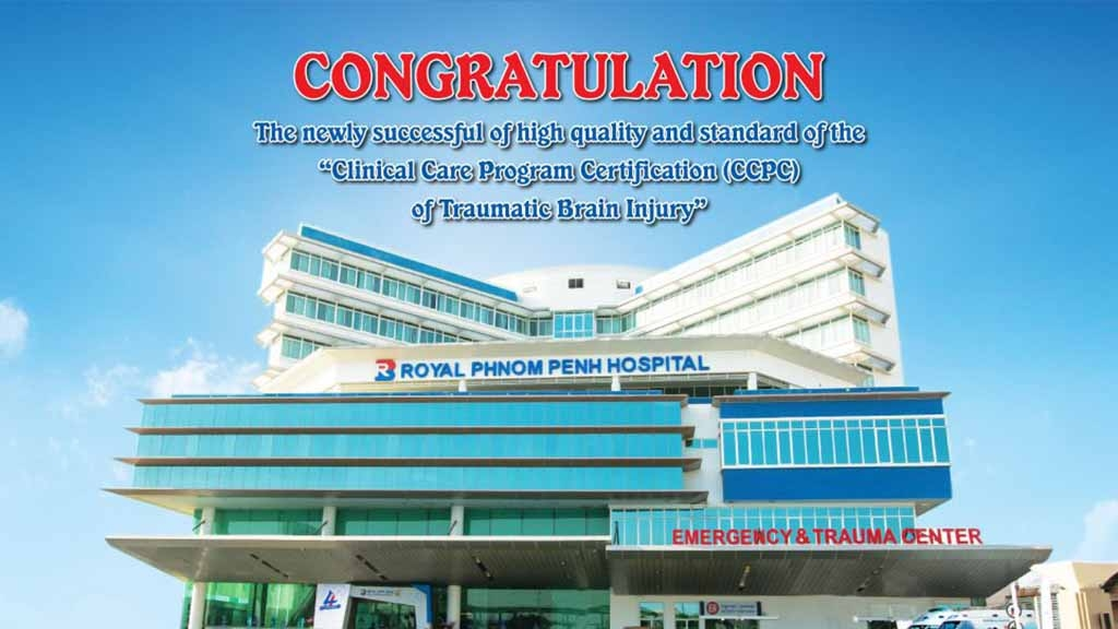 """CONGRATULATION The newly successful of high quality and standard of the """"Clinical Care Program Certification (CCPC) of Traumatic Brain Injury"""""""